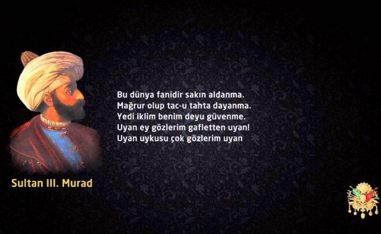 III. Murad - Uyan Ey Gözlerim Sözleri ve Hikayesi